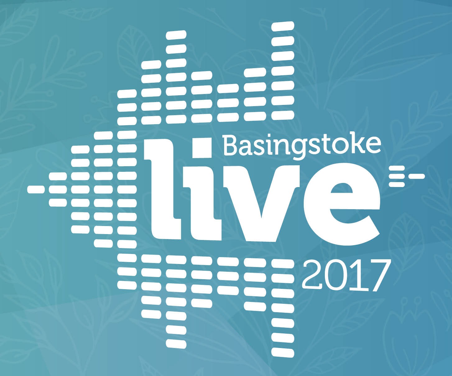Get your free tickets for Basingstoke Live 2017