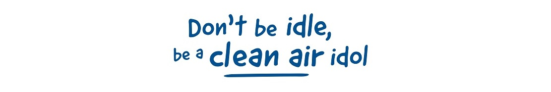Image with the text 'Don't be idle, be a clean air idol